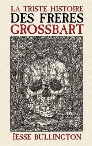 Couverture - La triste histoire des Frères Grossbart