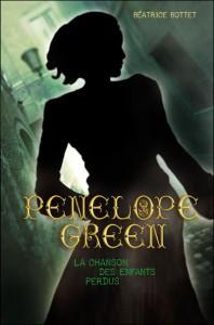 Pénélope Green Tome 1 : La chanson des enfants perdus de Béatrice Bottet