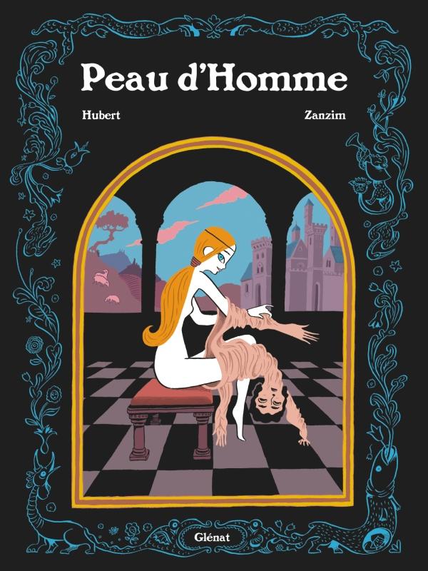 PEAU d'HOMME de Zanzin et Hubert, édité chez Glénat
